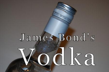 James Bond's Vodka