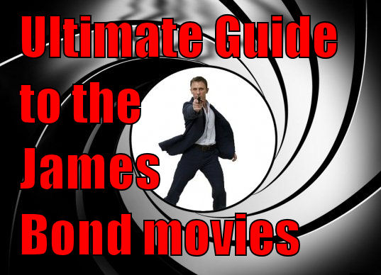 James Bond Films The 007 Movies Listed In Order