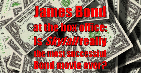 The most successful James Bond movie ever