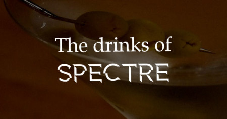 The drinks of SPECTRE